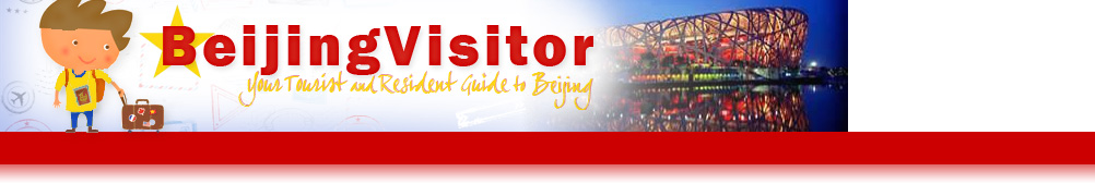 Beijing Visitor - Your Tourist and Resident Guide to Beijing